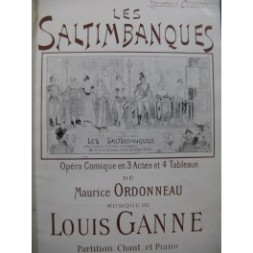 ganne-louis-les-saltimbanques-opéra-chant-piano-1900
